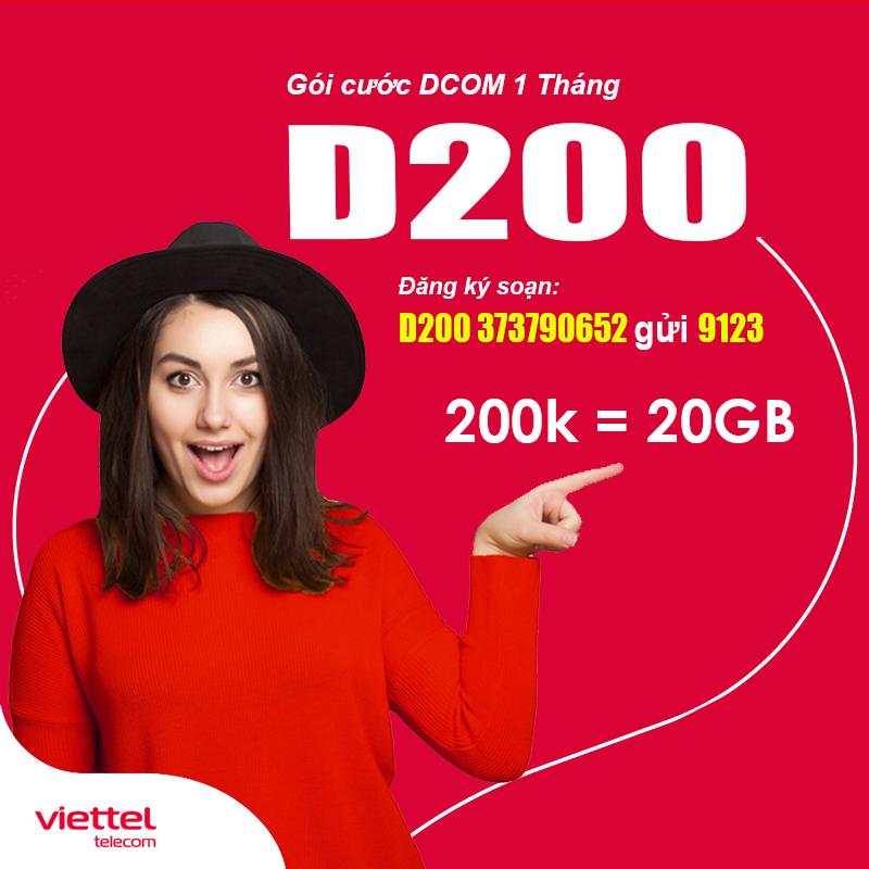 Đăng ký gói D200 Viettel cho Dcom có ngay Data khủng 20GB