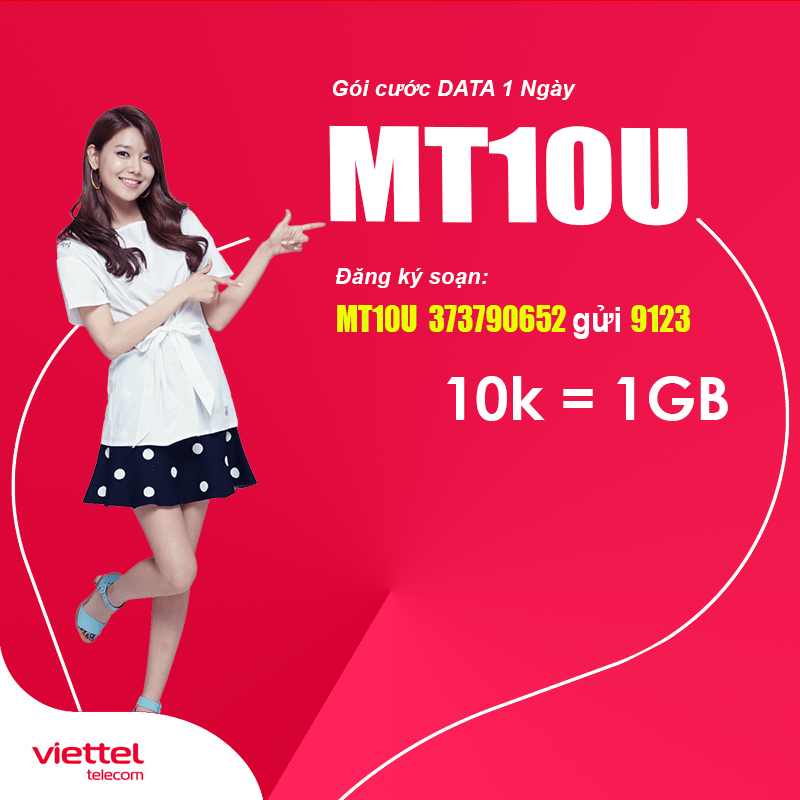 Đăng Ký Gói MT10U Viettel Khuyến Mãi 1GB Dùng 1 Ngày Chỉ 10.000đ
