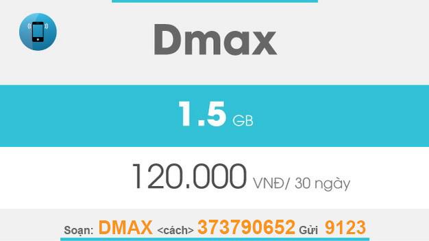 Cách đăng ký Dmax Viettel giá 120.000đ có ngay 1,5GB dùng trọn gói