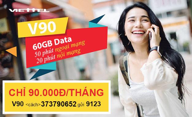 Đăng ký gói V90 Viettel khuyến mãi Data khủng 60GB/tháng chỉ 90.000đ