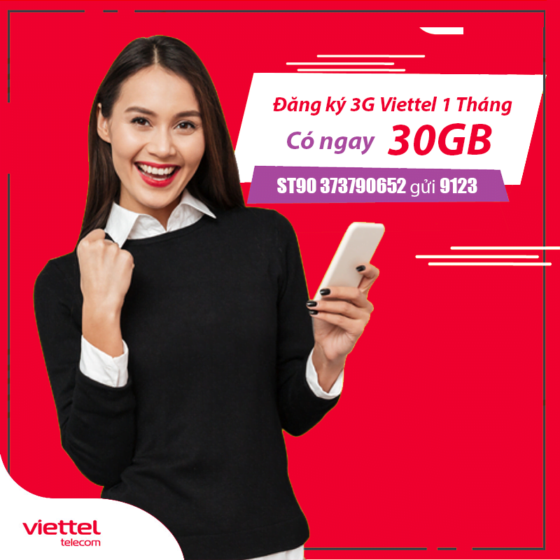 Cách Đăng Ký 3G Viettel 1 Tháng Giá Rẻ KM từ 30GB Đến 90GB Data