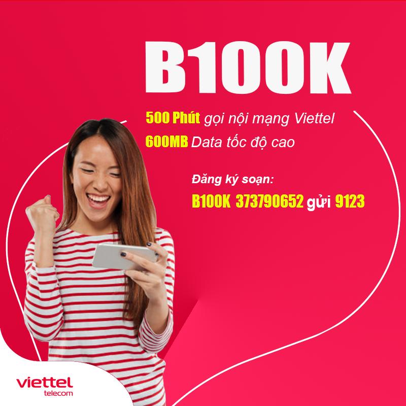 Đăng Ký Gói B100k Viettel KM 500 Phút Nội Mạng + 600MB Data