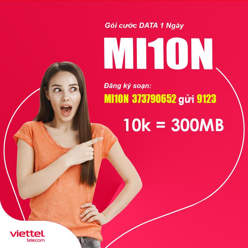 Đăng ký 3G Viettel 1 ngày 10000đ - Gói Mi10N Viettel ưu đãi 300MB
