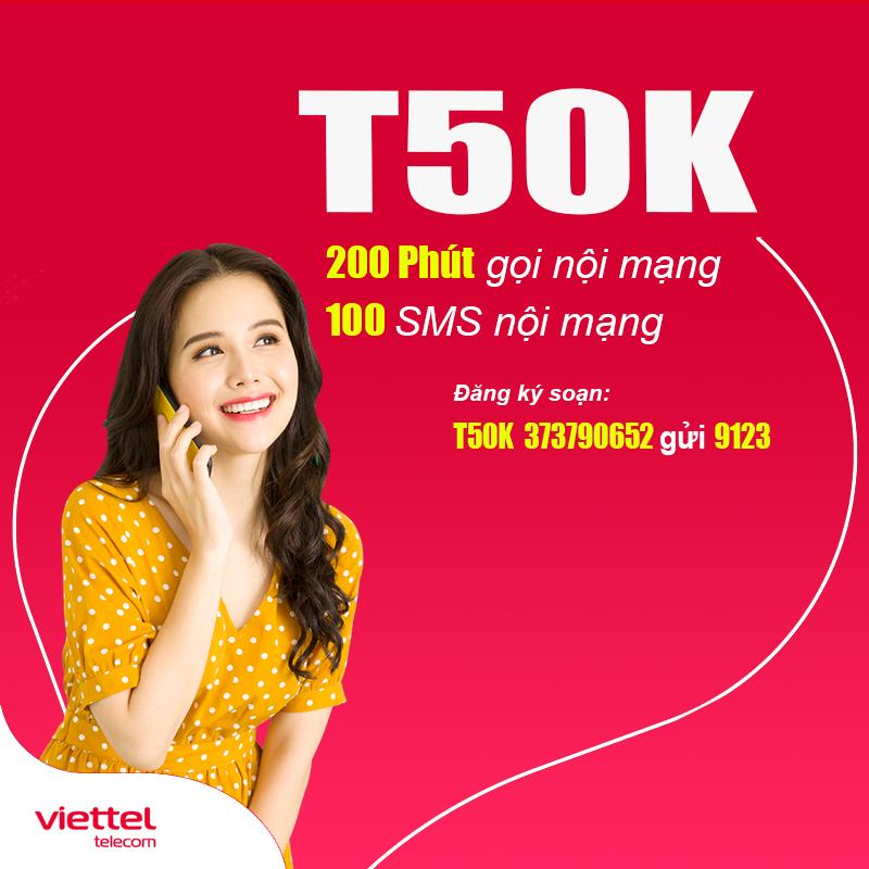 Đăng ký gói T50K Viettel ưu đãi 200 phút nội mạng + 100 tin nhắn