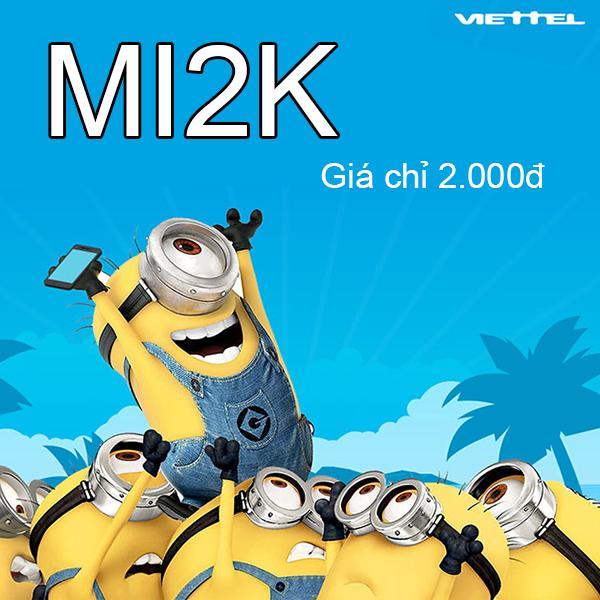 Gói MI2K 4G Viettel rẻ nhất chỉ 2.000đ
