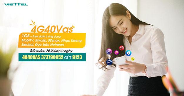 Đăng ký gói 4G40Vas Viettel 1GB thoải mái Data – Thả Ga vào App