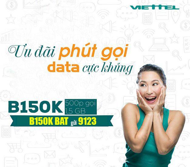 Đăng ký gói B150K Viettel ưu đãi 1.5GB Data + 500 phút gọi nội mạng