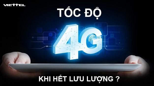 Tốc độ 4G Viettel khi hết lưu lượng là bao nhiêu?