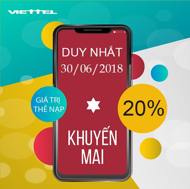 Viettel khuyến mãi tặng 20% giá trị thẻ nạp ngày cuối tháng 30/06/2018