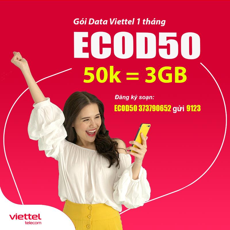 Đăng ký gói ECOD50 Viettel ưu đãi 3GB Data giá chỉ 50.000đ/tháng