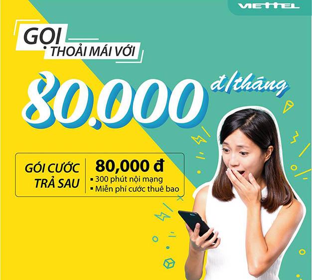 Ưu đãi gói cước trả sau mới Viettel 300 phút nội mạng chỉ 80.000đ/tháng