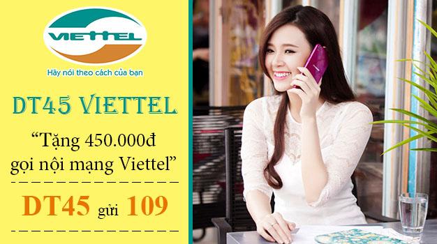 Đăng ký DT45 Viettel khuyến mãi 450.000đ gọi nội mạng trong 30 ngày