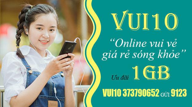 Đăng ký gói VUI10 Viettel ưu đãi 1GB Data dùng 24h chỉ 10.000đ