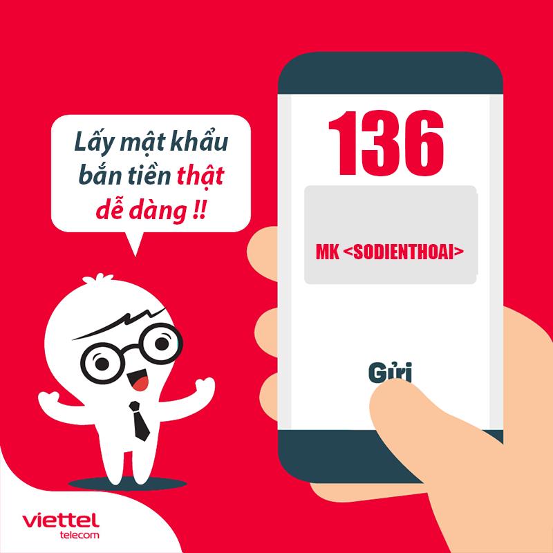 Cách lấy mật khẩu chuyển tiền Viettel nhanh bằng tin nhắn gửi 136