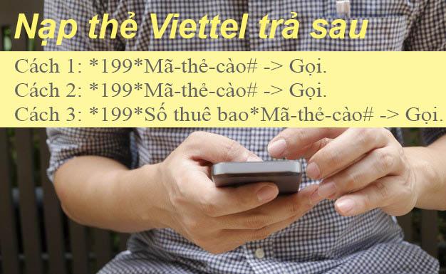 Hướng dẫn 2 cách nạp thẻ trả sau Viettel cực nhanh qua 199