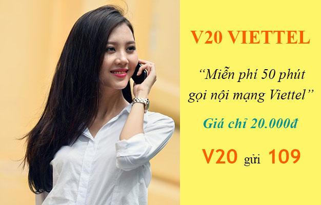 Đăng ký gói V20 Viettel miễn phí 50 phút gọi nội mạng chỉ 20.000đ