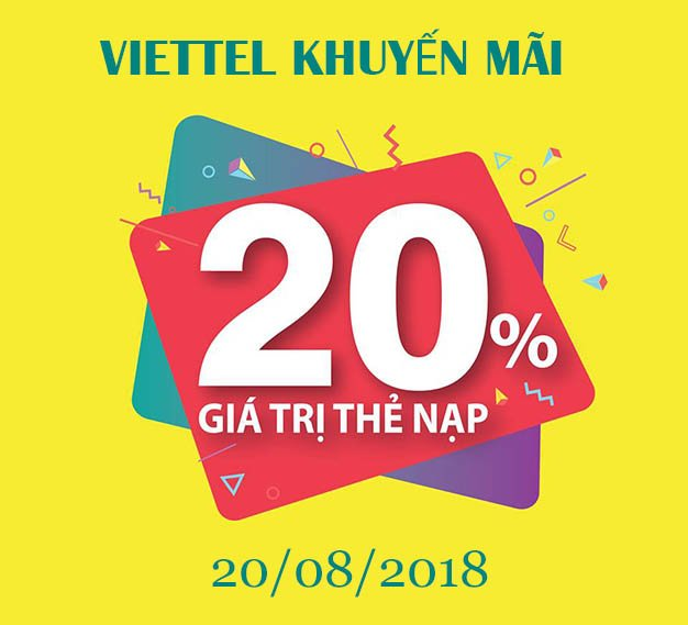 Viettel khuyến mãi 20% giá trị thẻ nạp toàn quốc trong ngày 20/08/2018