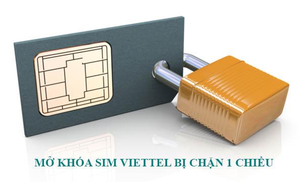 Hướng dẫn cách mở khóa sim Viettel bị khóa 1 chiều dễ dàng