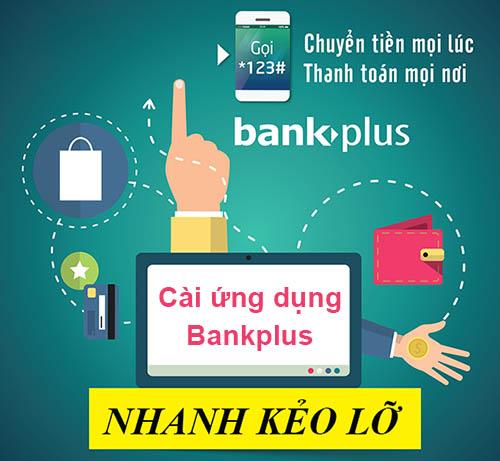 Đóng cước Internet Viettel bằng Bankplus