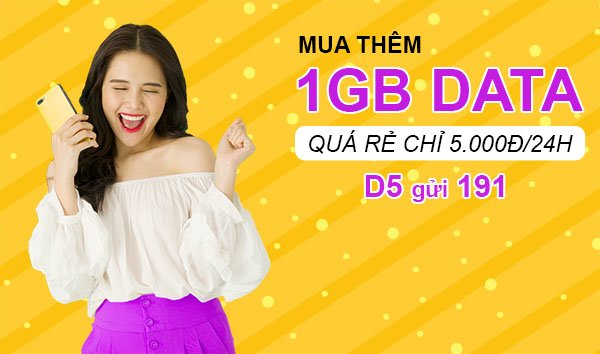 Đăng ký gói cước D5 Viettel mua thêm 1GB Data giá 5.000đ/24h