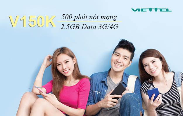 Đăng ký gói V150K của Viettel ưu đãi 500 phút nội mạng + 2.5GB Data