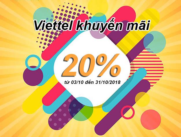 Viettel khuyến mãi tặng 20% giá trị 03/10 – 31/10/2018 cho thuê bao đủ điều kiện