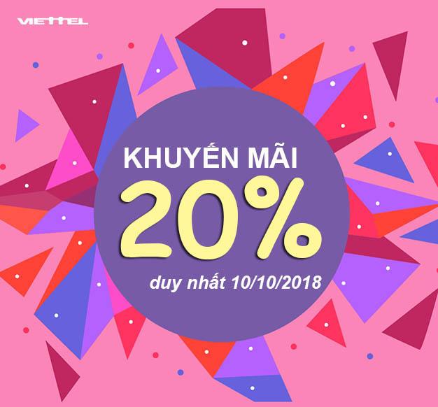 Viettel khuyến mãi tặng 20% giá trị thẻ nạp duy nhất ngày 10/10/2018
