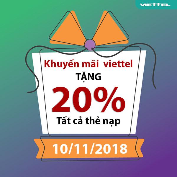 Khuyến mãi Viettel tặng 20% giá trị tất cả thẻ nạp duy nhất 10/11/2018