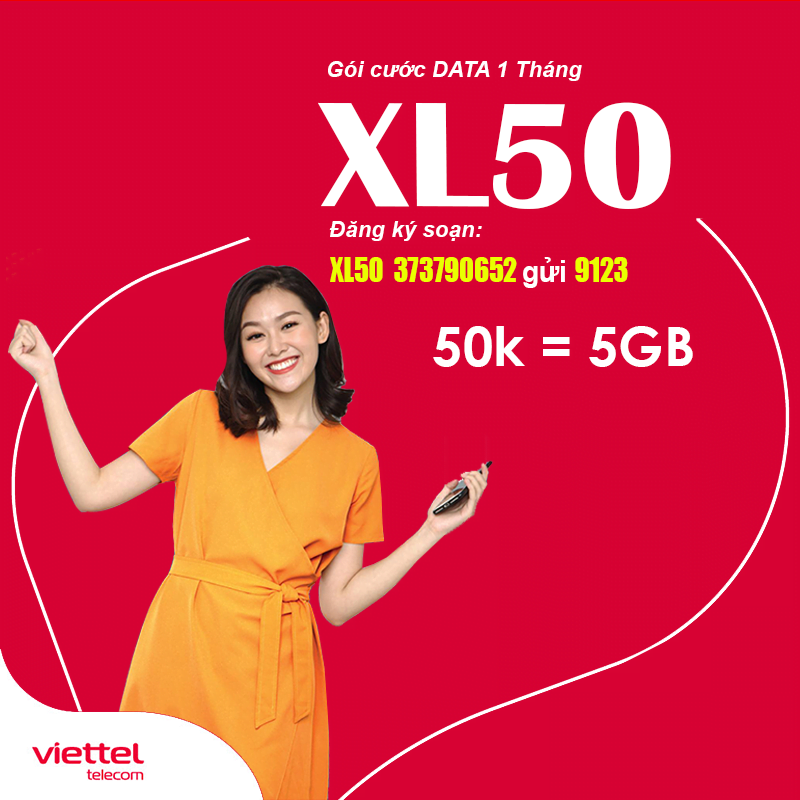 Đăng ký gói XL50 Viettel ưu đãi 5GB Data giá chỉ 50.000đ/tháng
