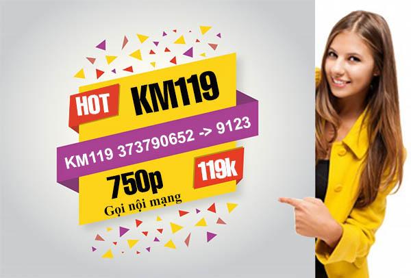 Đăng ký gói KM119 Viettel ưu đãi 750 phút nội mạng giá 119.000đ/tháng