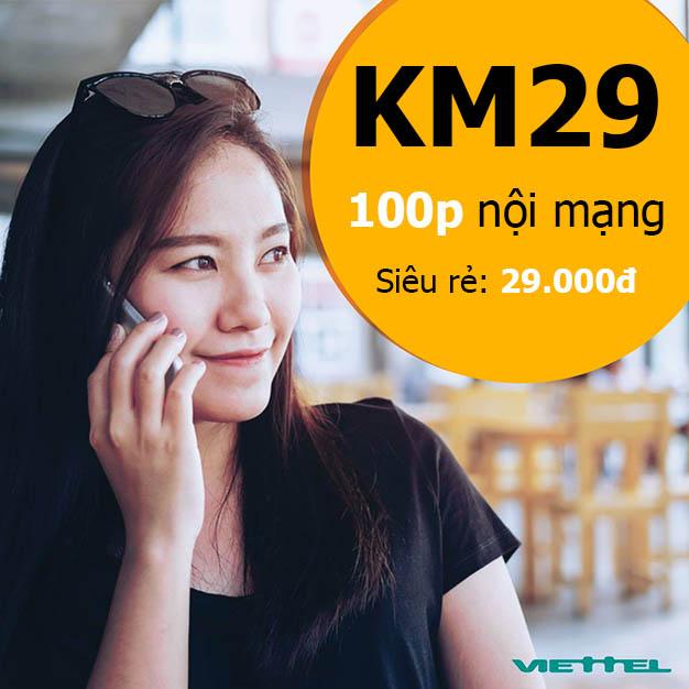 Đăng ký gói KM29 Viettel ưu đãi 100 phút nội mạng chỉ 29.000đ/tháng