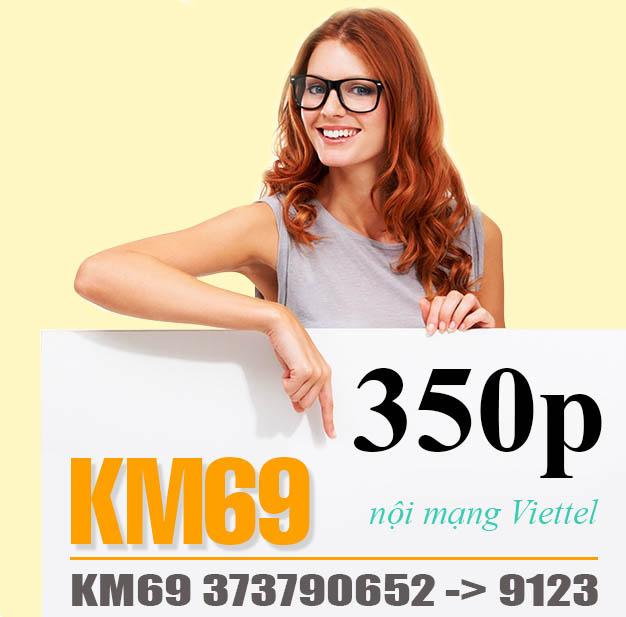 Đăng ký gói KM69 Viettel có ngay 350 phút nội mạng chỉ 69.000đ/tháng