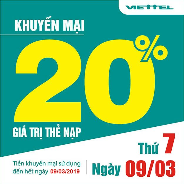 Khuyến mãi Viettel tặng 20% giá trị thẻ nạp duy nhất 09/03/2019