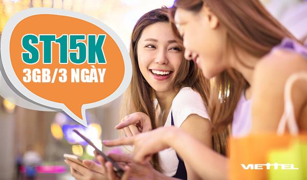 Đăng ký gói ST15K Viettel ưu đãi 3GB dùng trong 3 ngày chỉ 15.000đ