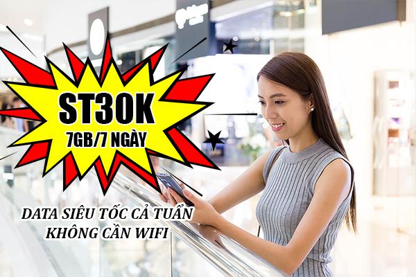 Đăng ký gói ST30K Viettel ưu đãi 7GB dùng trong 7 ngày chỉ 30.000đ