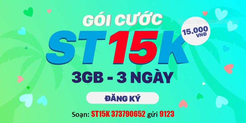 Đăng ký gói ST15K Viettel có ngay 3GB trong 3 ngày chỉ 15.000đ