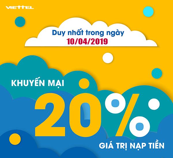 Khuyến mãi Viettel tặng 20% giá trị thẻ nạp duy nhất ngày 10/04/2019
