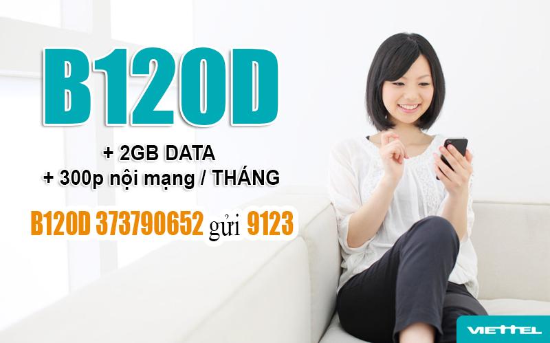 Đăng ký gói B120D Viettel có ngay 300 phút gọi nội mạng + 2GB Data