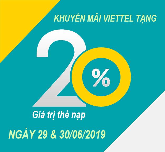 Viettel khuyến mãi tặng 20% giá trị thẻ nạp 2 ngày 29 – 30/06/2019