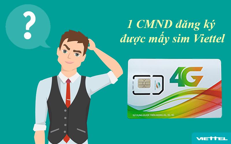 1 CMND đăng ký được mấy sim Viettel?