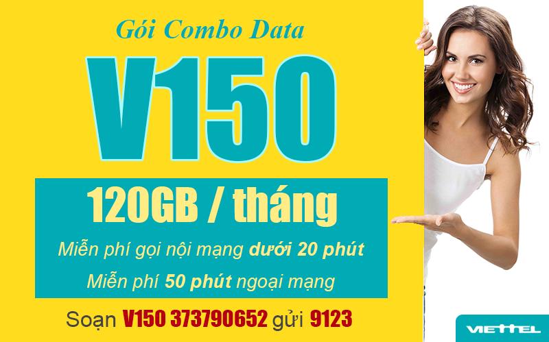 Đăng ký gói V150 Viettel miễn phí gọi nội mạng + 120GB Data/tháng