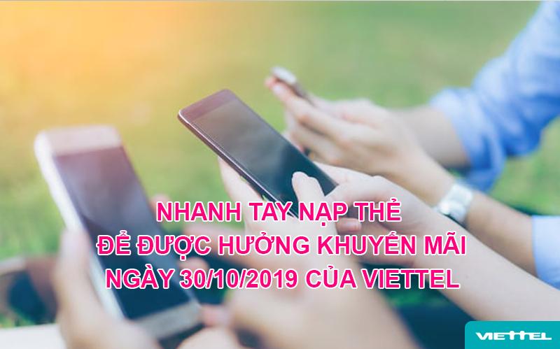 Nạp thẻ trong ngày 30/10/2019 để được hưởng khuyến mãi Viettel