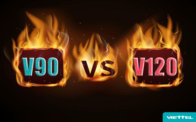 So sánh 2 gói Data khủng V90 Viettel và V120 Viettel