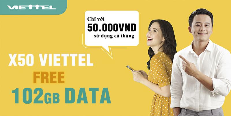 Đăng ký gói cước X50 Viettel nhận ngay 102GB Data tốc độ cao