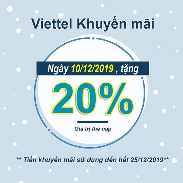 Viettel khuyến mãi tặng 20% giá trị thẻ nạp duy nhất 10/12/2019