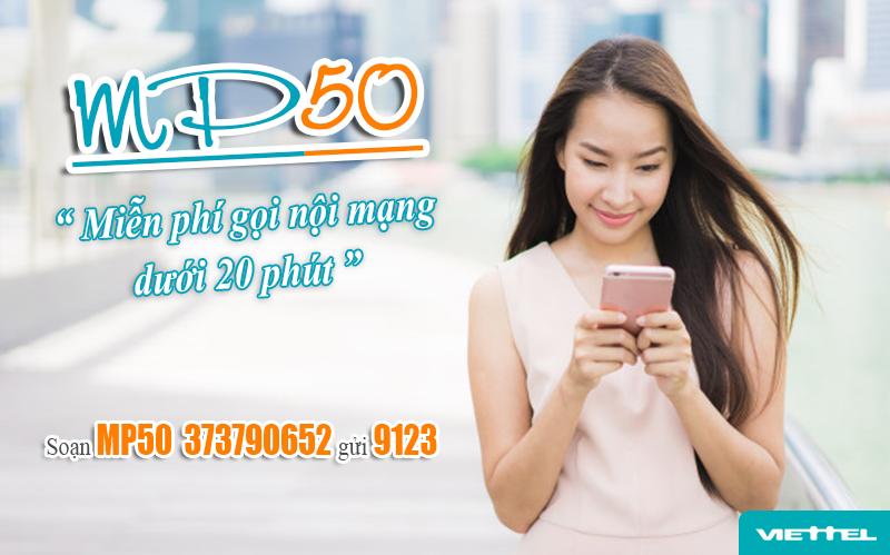 Đăng ký gói MP50 Viettel miễn phí gọi nội mạng dưới 20 phút chỉ 50.000đ