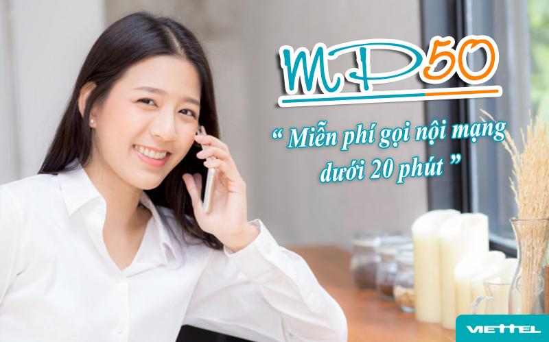 Gói MP50 Viettel miễn phí gọi nội mạng dưới 20 phút, đăng ký gọi thả ga cả tháng