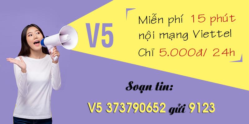 Đăng ký 15 phút gọi nội mạng Viettel giá chỉ 5.000đ/ngày – V5 Viettel