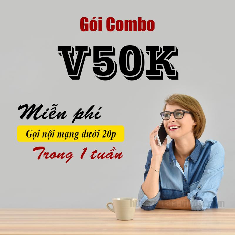 Gói V50K Viettel miễn phí gọi nội mạng dưới 20 phút/ 7 ngày