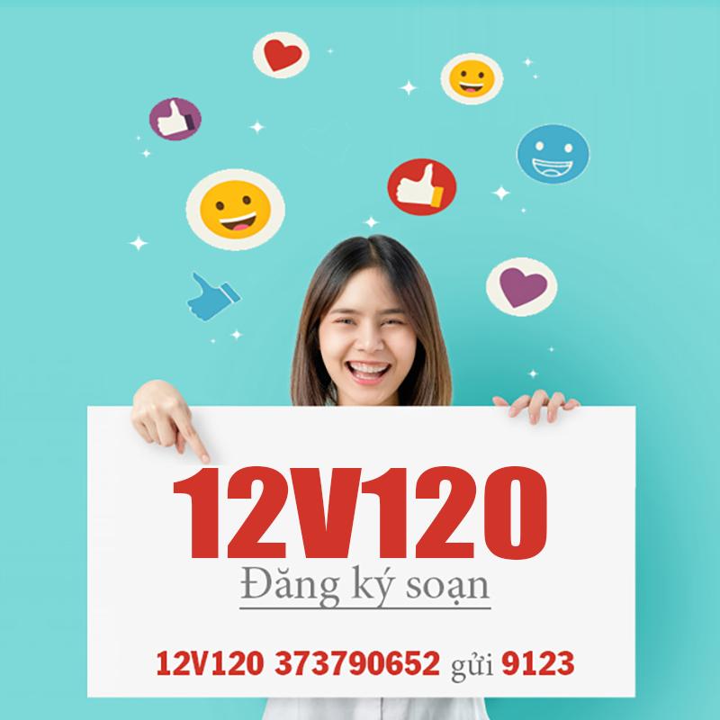 Soạn tin nhắn đăng ký gói 12V120 Viettel nhận ưu đã khủng cả năm